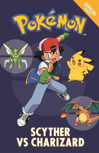 The Official Pokemon Fiction: Scyther Vs Charizard: Book 4 - The Official Pokemon Fiction (Paperback)