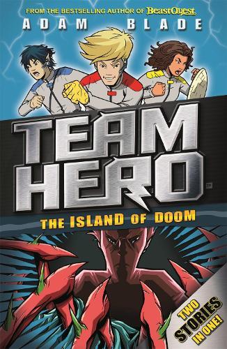 Team Hero: The Island of Doom: Special Bumper Book 2 - Team Hero (Paperback)