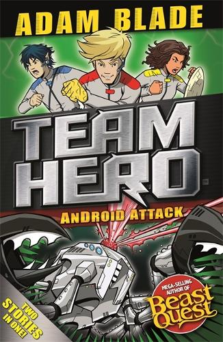 Team Hero: Android Attack: Special Bumper Book 3 - Team Hero (Paperback)