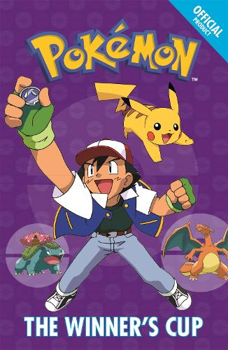 The Official Pokemon Fiction: The Winner's Cup: Book 8 - The Official Pokemon Fiction (Paperback)