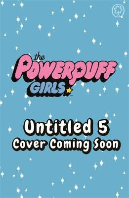 The Powerpuff Girls: Splash the Cash: Book 5 - The Powerpuff Girls (Paperback)