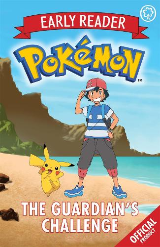 The Official Pokemon Early Reader: The Guardian's Challenge: Book 2 - The Official Pokemon Early Reader (Paperback)