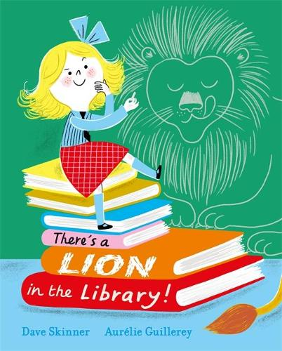 There's a Lion in the Library! (Hardback)