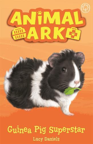 Animal Ark, New 7: Guinea Pig Superstar: Book 7 - Animal Ark (Paperback)