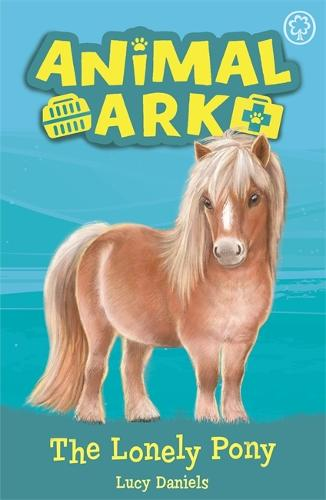 Animal Ark, New 8: The Lonely Pony: Book 8 - Animal Ark (Paperback)