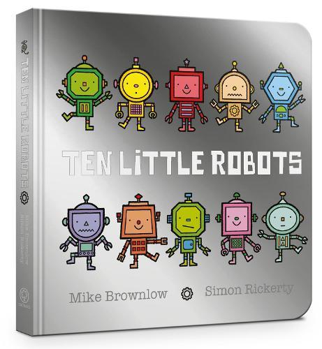 Ten Little Robots Board Book - Ten Little (Board book)