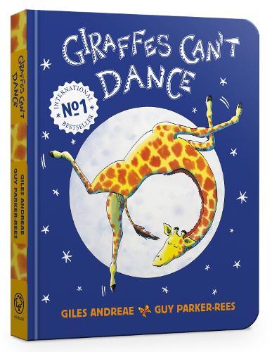 Giraffes Can't Dance Board Book - Giraffes Can't Dance (Board book)