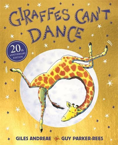 Giraffes Can't Dance 20th Anniversary Edition - Giraffes Can't Dance (Paperback)