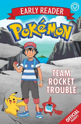 The Official Pokemon Early Reader: Team Rocket Trouble: Book 3 - The Official Pokemon Early Reader (Paperback)