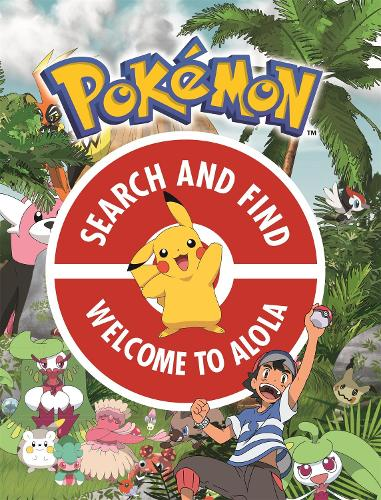 The Official Pokemon Search and Find: Welcome to Alola - Pokemon (Paperback)