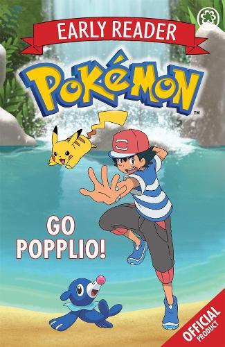 The Official Pokemon Early Reader: Go Popplio!: Book 5 - The Official Pokemon Early Reader (Paperback)