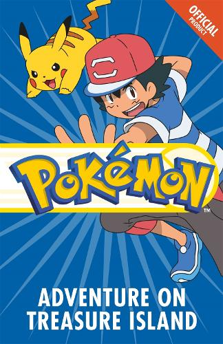 The Official Pokemon Fiction: Adventure on Treasure Island: Book 11 - The Official Pokemon Fiction (Paperback)