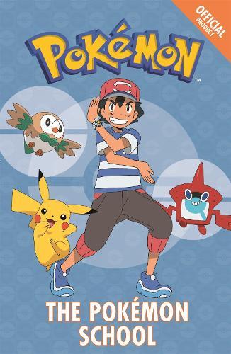 The Official Pokemon Fiction: The Pokemon School: Book 9 - The Official Pokemon Fiction (Paperback)