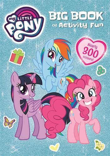 My Little Pony: My Little Pony Big Book of Activity Fun - My Little Pony (Paperback)