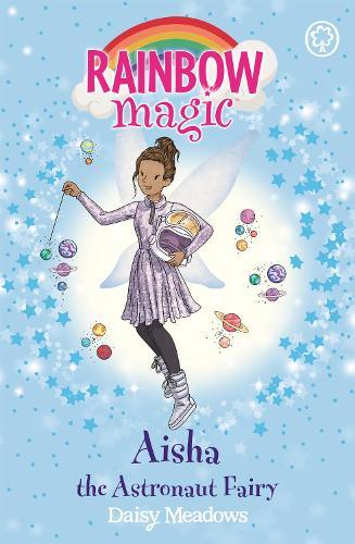 Rainbow Magic: Aisha the Astronaut Fairy: The Discovery Fairies Book 1 - Rainbow Magic (Paperback)