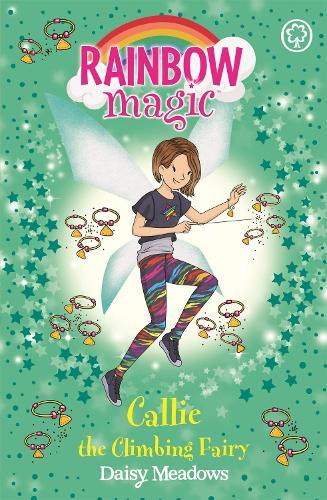 Rainbow Magic: Callie the Climbing Fairy: The After School Sports Fairies Book 4 - Rainbow Magic (Paperback)