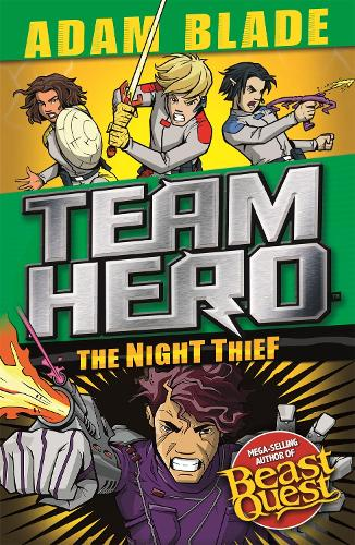 The Night Thief: Series 4 Book 3 - Team Hero (Paperback)