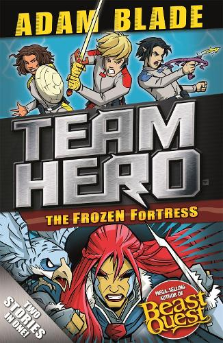 Team Hero: The Frozen Fortress: Special Bumper Book 4 - Team Hero (Paperback)