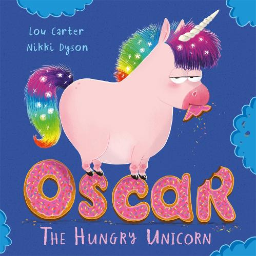 Oscar the Hungry Unicorn (Paperback)