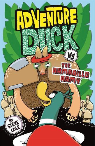Adventure Duck vs the Armadillo Army: Book 2 - Adventure Duck (Paperback)