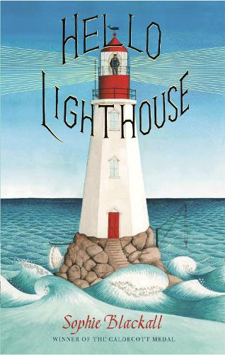 Hello Lighthouse (Paperback)
