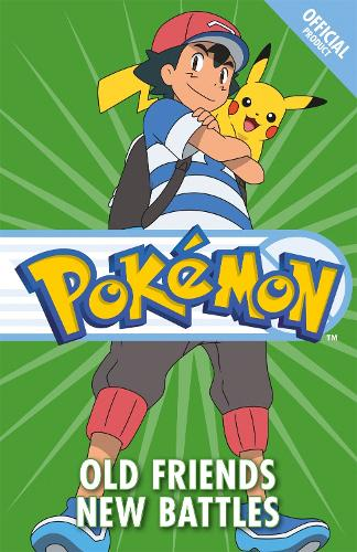 The Official Pokemon Fiction: Old Friends New Battles: Book 12 - The Official Pokemon Fiction (Paperback)