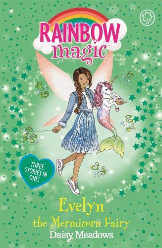 Rainbow Magic: Evelyn the Mermicorn Fairy - Rainbow Magic (Paperback)