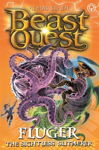 Beast Quest: Fluger the Sightless Slitherer: Series 24 Book 2 - Beast Quest (Paperback)