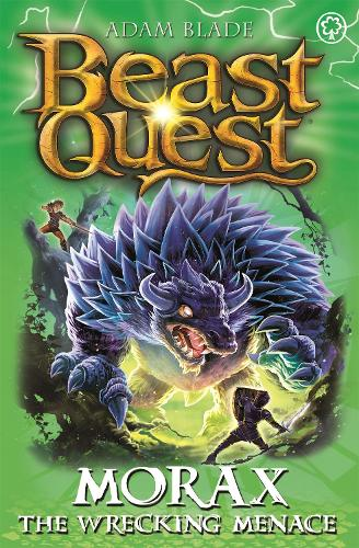 Beast Quest: Morax the Wrecking Menace: Series 24 Book 3 - Beast Quest (Paperback)