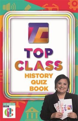 Top Class History Quiz Book - Top Class (Paperback)