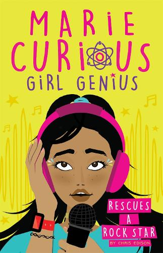 Marie Curious, Girl Genius: Rescues a Rock Star: Book 2 - Marie Curious, Girl Genius (Paperback)