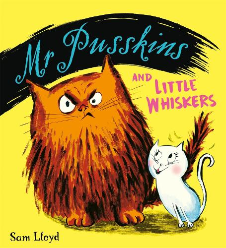 Mr Pusskins and Little Whiskers - Mr Pusskins (Paperback)