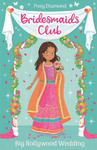 Bridesmaids Club: Big Bollywood Wedding: Book 2 - Bridesmaids Club (Paperback)
