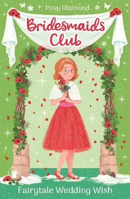 Bridesmaids Club: Fairytale Wedding Wish: Book 3 - Bridesmaids Club (Paperback)