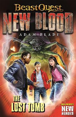 Beast Quest: New Blood: The Lost Tomb - Beast Quest: New Blood (Paperback)