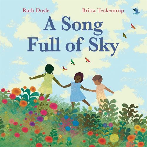 A Song Full of Sky (Hardback)