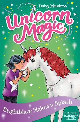 Unicorn Magic: Brightblaze Makes a Splash: Series 3 Book 2 - Unicorn Magic (Paperback)
