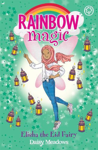 Rainbow Magic: Elisha the Eid Fairy: The Festival Fairies Book 3 - Rainbow Magic (Paperback)