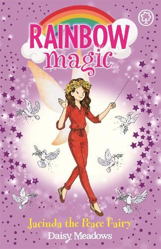 Rainbow Magic: Jacinda the Peace Fairy - Rainbow Magic (Paperback)