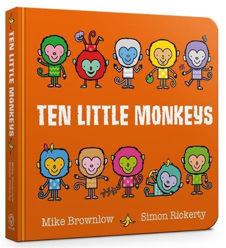 Ten Little Monkeys - Ten Little (Board book)