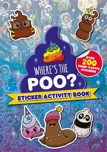 Where's the Poo? Sticker Activity Book - Where's the Poo...? (Paperback)