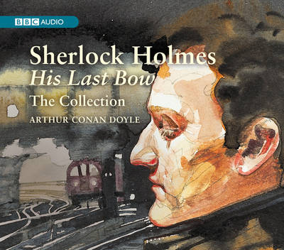 Sherlock Holmes: His Last Bow Collection (CD-Audio)