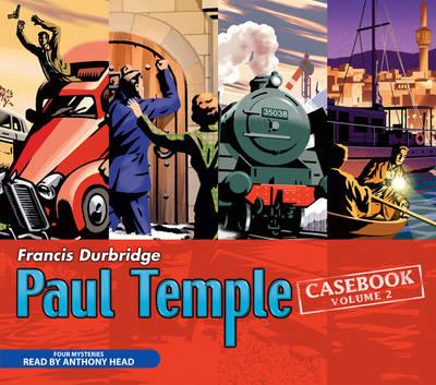 Paul Temple Casebook: v. 2 (CD-Audio)
