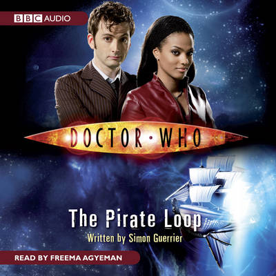 Doctor Who: The Pirate Loop (CD-Audio)