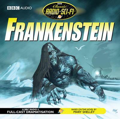 Frankenstein - Classic Radio Sci-Fi (CD-Audio)