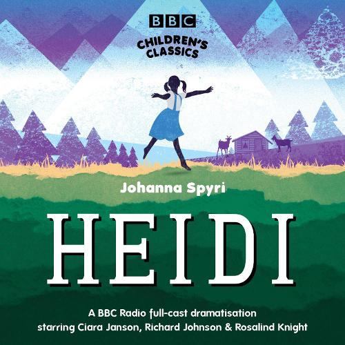 Heidi - BBC Children's Classics (CD-Audio)