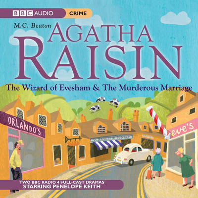 Agatha Raisin: The Wizard of Evesham and the Murderous Marriage: v. 4 (CD-Audio)