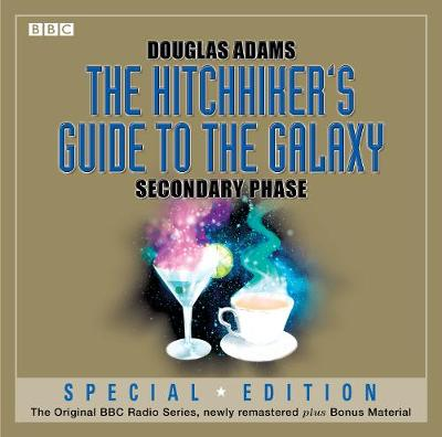 The Hitchhiker's Guide To The Galaxy: Secondary Phase (Special Edition) - Hitchhiker's Guide (radio plays) (CD-Audio)