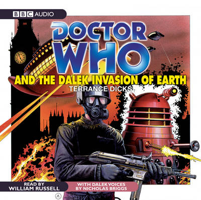 """Doctor Who"" and the Dalek Invasion of Earth (CD-Audio)"