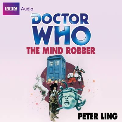 """""""Doctor Who"""": The Mind Robber (CD-Audio)"""